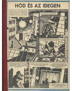 Hód és az idegen ( Füles1984. 21-34. szám 1-14. rész)