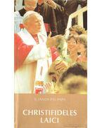 Christifideles Laici kezdetű szinódus utáni apostoli buzdítása
