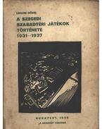 A szegedi szabadtéri játékok története 1931-1937
