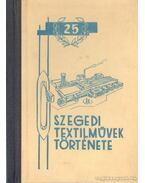 Szegedi Textilművek története