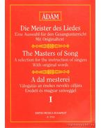 Die Meister des Liedes/The Masters of Song/A dal mesterei