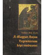 A magyar anjou legendárium képi rendszerei