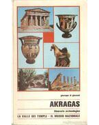 Akragas - Interaio archeologico: la Valle dei Templi il Museo Nazionale (dedikált)