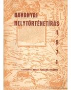 Baranyai helytörténetírás 1971