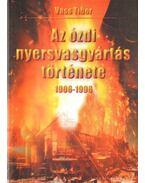 Az ózdi nyersanyaggyártás története 1906-1996