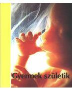 Gyermek születik
