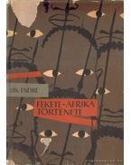 Fekete-Afrika története I. kötet
