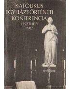 Katolikus egyháztörténeti konferencia Keszthely 1987