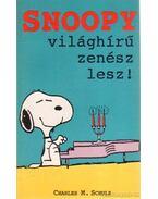 Snoopy világhírű zenész lesz!
