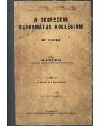A debreceni református kollégium I. kötet
