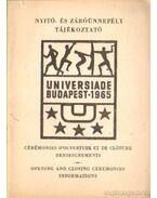 Nyitó- és záróünnepély tájékoztató Universiade Budapest 1965.