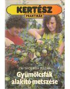 Gyümölcsfák alakító metszése