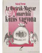 Az Osztrák-Magyar Monarchia közös vagyona