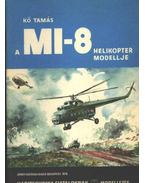 A MI-8 helikopter modellje
