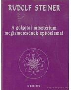 A golgotai misztérium megismerésének építőelemei