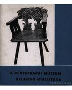 A békéscsaba múzeum állandó kiállítása