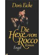 Die Hexe von Rocco