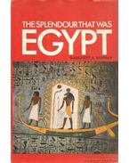 The Splendour That Was Egypt