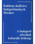 A budapesti szlovákok kulturális öröksége (dedikált)