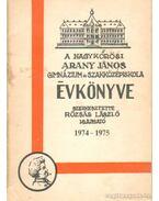 A Nagykőrösi Arany János Gimnázium és Szakközépiskola évkönyve 1974-1975