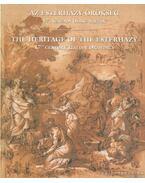Az Esterházy-örökség - The Heritage of the Esterházy