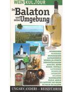 Der Balaton und seine Umgebung