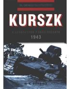 Kurszk - A legnagyobb páncéloscsata 1943