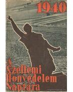 A szellemi honvédelem naptára 1940.