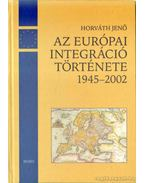 Az európai integráció története napról napra 1945-2002