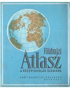 Földrajzi Atlasz a középiskolák számára