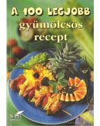 A 100 legjobb gyümölcsös recept