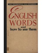 English Words and how to use them