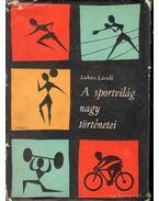 A sportvilág nagy történetei