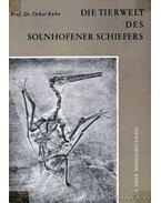 Die Tierwelt des Solnhofener Schiefers (Az állatvilág mészkőlenyomatokban)