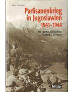 Partisanenkrieg in Jugoslawien 1941-1944