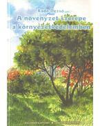 A növényzet szerepe a környezetvédelemben
