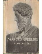 Marcus Aurelius elmélkedései