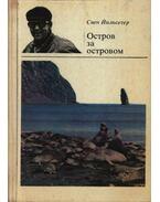 Sziget sziget után (Остров за островом)