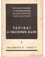 Vádirat a nácizmus ellen I. kötet