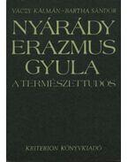 Nyárády Erazmus Gyula a természettudós