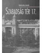Szabadság tér 17. - Babiczky László