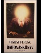 Babonáskönyv - Temesi Ferenc