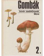 Gombák 2. - Babos Lórántné