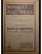 Bachtól Bartókig I. rész