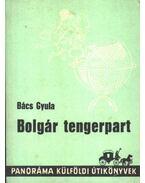 Bolgár tengerpart - Bács Gyula