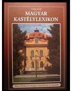Magyar kastélylexikon 2.kötet