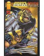 Badrock/Wolverine Vol. 1. No. 1