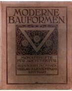 Moderne Bauformen X. Jahrgang 1911 - Baer, C. H.