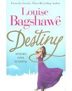 Destiny - Bagshawe, Louise