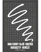 Bak-Csiky-Fajó-Gulyás-Haraszty-Hencze Fehér-fekete című kiállítása